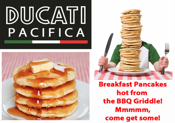 Ducati Pacifica Breakfast BBQ Pancakes